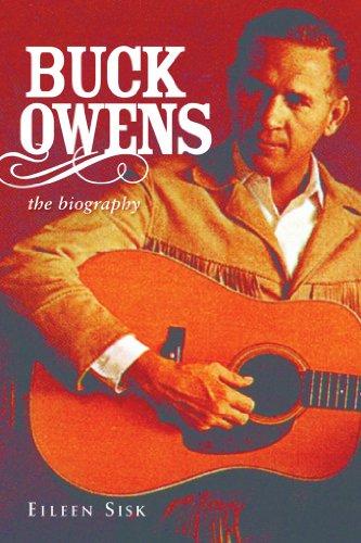 Buck Owens: The Biography (Singer Buck Owens)
