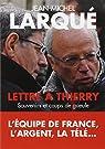 Lettre à Thierry : Souvenirs et coups de gueule par Larqué