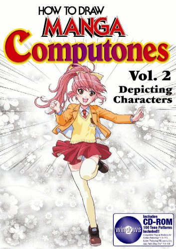 How To Draw Manga Computones Volume 2: Depicting Humans (How to Draw Manga (Graphic-Sha Numbered))