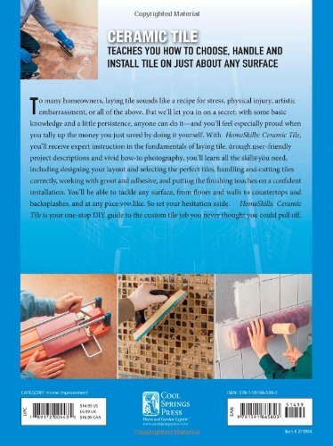 HomeSkills: Ceramic Tile: How to Install Ceramic Tile for Your Floors, Walls, Backsplashes & Countertops by Brand: Cool Springs Press (Image #3)