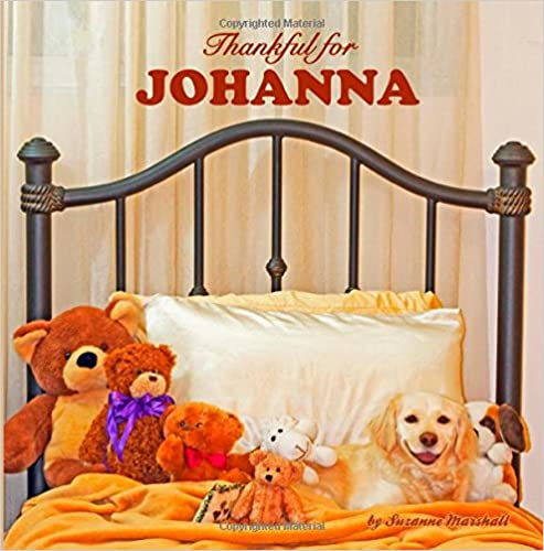 Read online Thankful for Johanna: Personalized Book of Gratitude (Personalized Children's Books) PDF, azw (Kindle)