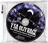 TSA Outrage - How Should the Church Respond? by Douglas W. Phillips, Wesley Strackbein (0100-01-01?
