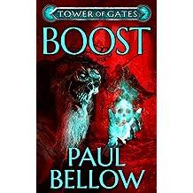 Boost: A LitRPG Novel (Tower of Gates Book 5)
