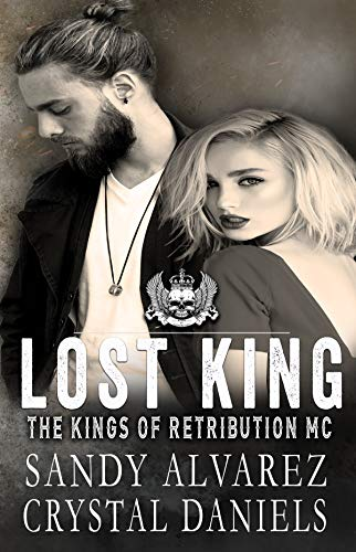 Playboy Crystal Heart - Lost King (The Kings Of Retribution MC Book 6)