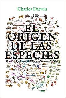 Book's Cover of El origen de las especies mediante la selección natural: (Edición completa y anotada) (Español) Tapa blanda – 23 julio 2020