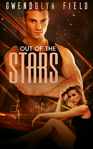 Out of the Stars (Into the Stars Book 2)