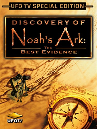 Discovery of Noah's Ark - The Best - Edward Pattern
