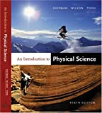 An Introduction to Physical Science, James T. Shipman and Jerry D. Wilson, 0618223193