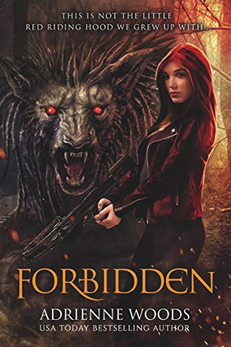 Forbidden: A Red Riding Hood Retelling