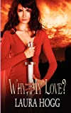 Why My Love?, Laura Hogg, 1615721401