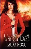 Why My Love?, Laura Hogg, 1615721401