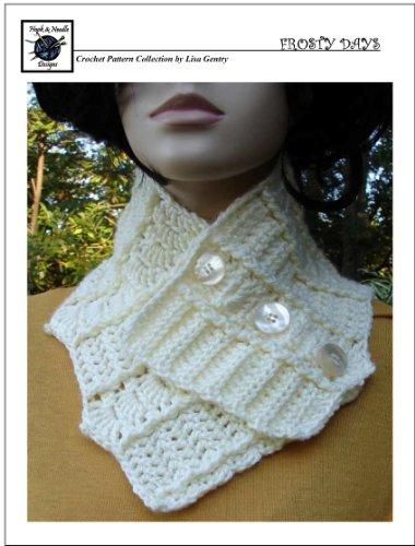 Frosty Days Crochet Pattern 113 Neck Warmer Cowl Buff Cozy