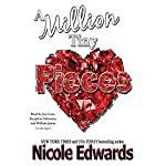 A Million Tiny Pieces | Nicole Edwards