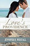img - for Love's Providence: A Novel book / textbook / text book