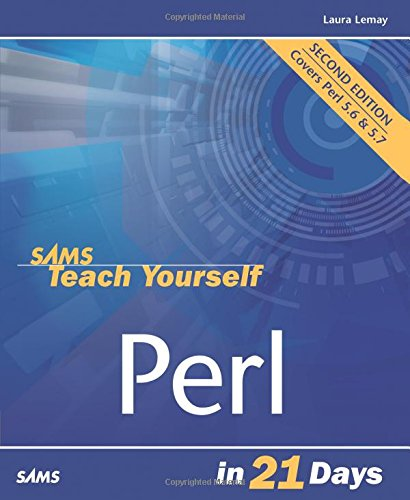 Sams Teach Yourself Perl in 21 Days (2nd Edition) by Brand: Sams Publishing