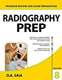 Radiography PREP (Program Review and Exam Preparation), 8th Edition (Lange) by Saia D.A. (2015-07-31) Paperback