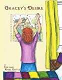 Gracey's Desire, Jan And Kare Castle, 143892433X