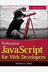 Professional JavaScript for Web Developers by Nicholas C. Zakas(2012-01-18) Unknown Binding