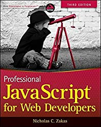 Professional JavaScript for Web Developers by Nicholas C. Zakas (2012-01-18)