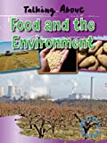 Talking about Food and the Environment, Alan Horsfield and Elaine Horsfield, 1433936585