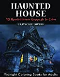Haunted House: Horror Midnight Coloring Books Challenge (Haunted House Mysteries) (Volume 1)