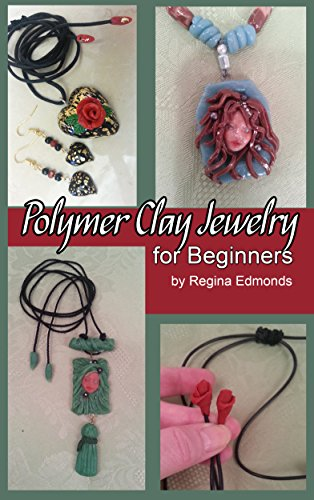 Polymer Clay Jewelry for Beginners (Studio Sculpey Clay)