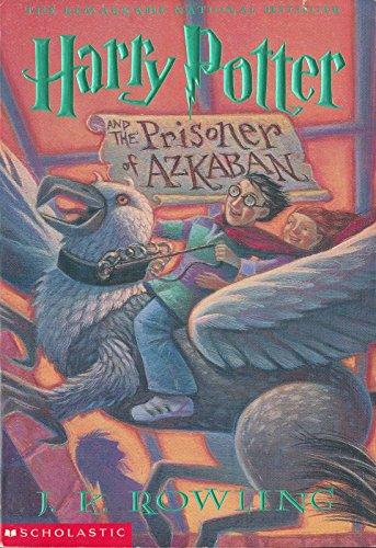 Harry Potter and the Prisoner of Azkaban (Harry Potter #3) (Harry Potter Monsters)