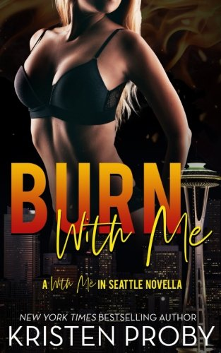 The 2 best burn with me kristen proby