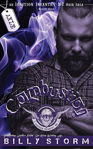- Combustion (An Ignition Infantry MC Heir Saga Book 1)