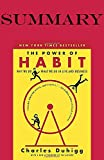 img - for Summary of The Power of Habit: Why We Do What We Do in Life and Business by Charles Duhigg book / textbook / text book