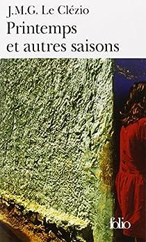 Printemps et autres saisons par Le Clézio