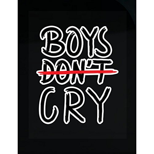 Boys Don't Cry Boys Are Strong Emotionally Stay Cool - Sticker
