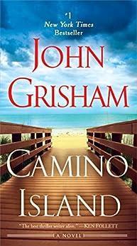 Camino Island: A Novel by [Grisham, John]
