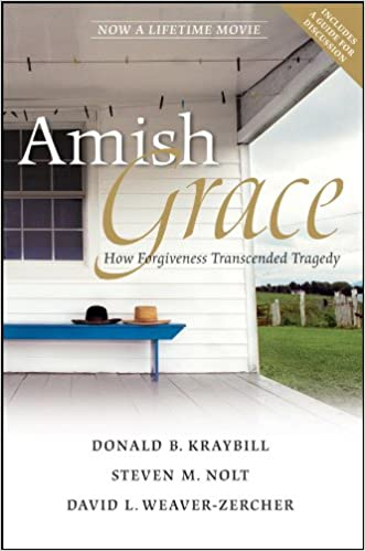 amish grace how forgiveness transcended tragedy kindle edition  amish grace how forgiveness transcended tragedy kindle edition by donald b kraybill steven m nolt david l weaver zercher