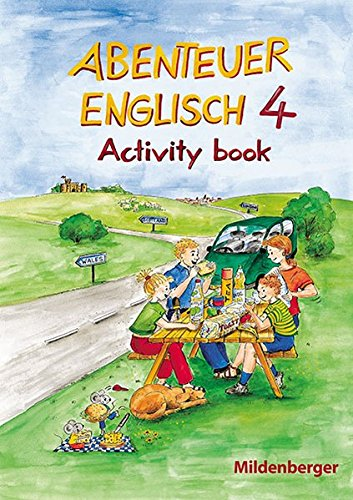 Abenteuer Englisch 4: Arbeitsheft Grundschule Klasse 4