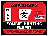 Arkansas Zombie Hunting Permit(Bumper Sticker)
