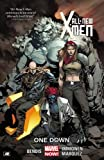 All-New X-Men Volume 5: One Down (Marvel Now) (Marvel Now!: X-men)
