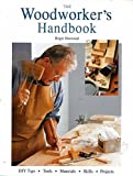 img - for Woodworkers Handbook by Roger Horwood (2007-06-26) book / textbook / text book