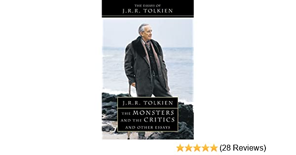 Research Essay Topics For High School Students The Monsters And The Critics And Other Essays Jrr Tolkien J R R  Tolkien Jrr Tolkien  Amazoncom Books Health And Wellness Essay also Fifth Business Essay The Monsters And The Critics And Other Essays Jrr Tolkien  Essay In English Language
