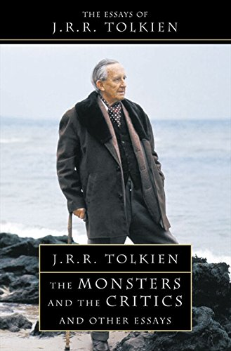 The Monsters and the Critics: And Other Essays. J.R.R. Tolkien