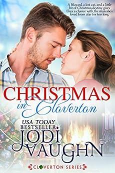 Christmas in Cloverton: Cloverton by [Vaughn, Jodi]