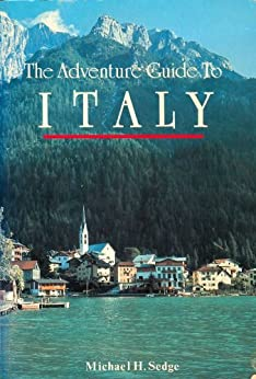 Italy Adventure Guide by [Sedge, Michael]