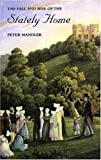 img - for The Fall and Rise of the Stately Home by Mr. Peter Mandler (1997-05-29) book / textbook / text book