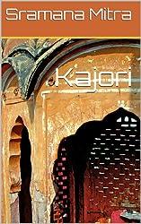 Kajori (Kolkata Memoirs Book 3)