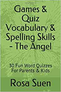 Games & Quiz Vocabulary & Spelling Skills - The Angel: 30