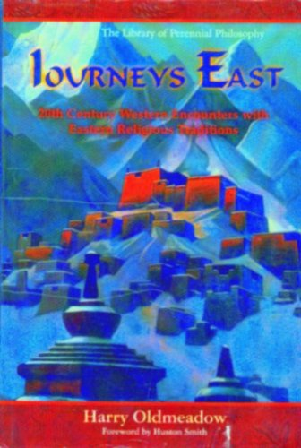 Journeys East: 20th Century Western Encounters with Western Religious Traditions PDF ePub fb2 book