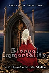 Eternal Immortality (The Eternal Series Book 2)