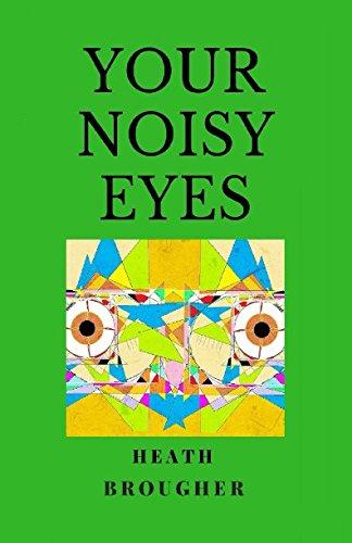 Your Noisy Eyes ebook