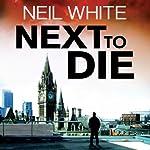 Next To Die | Neil White