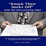'Knock Their Socks Off': With the Interviewing Edge | Dr. Earl E. Paul
